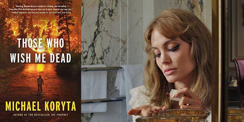 Aquellos que me desean muerto: el thriller con Angelina Jolie