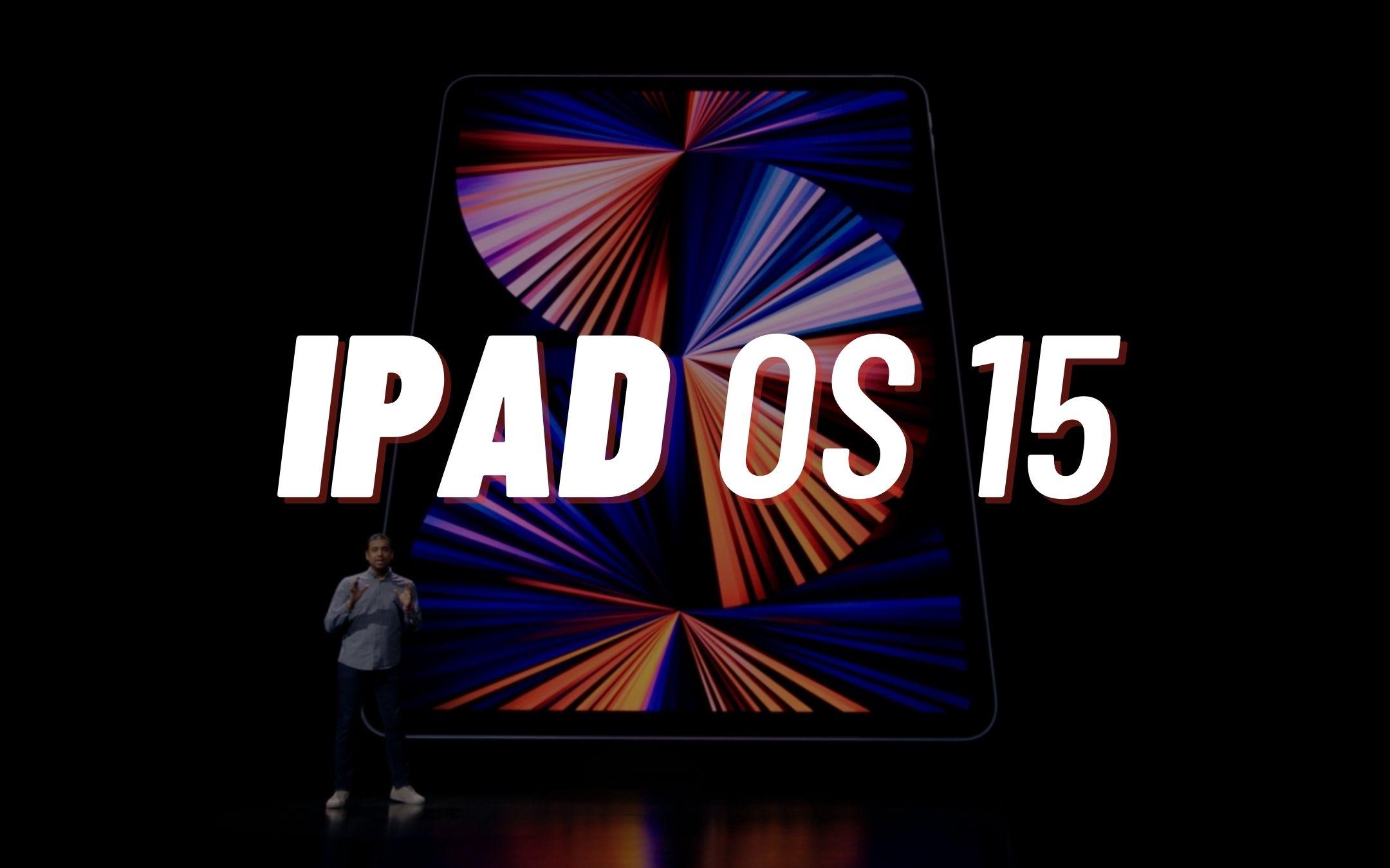 iOS 15 y iPadOS 15: revelados oficialmente